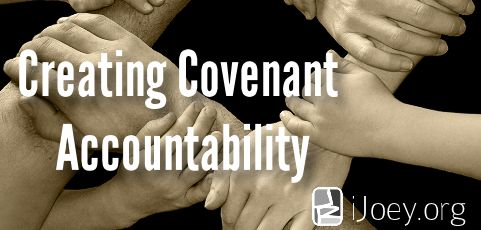 Creating Covenant Accountability